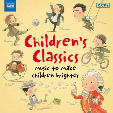 Çeşitli Sanatçılar: Children's Classics - Music To Make Children Brighter - CD