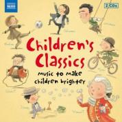 Çeşitli Sanatçılar: Children's Classics - Music To Make Children Brighter - CD