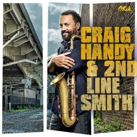 Craig Handy & 2nd Line Smith - CD