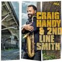 Craig Handy & 2nd Line Smith - CD