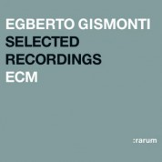Egberto Gismonti: Selected Recordings - CD