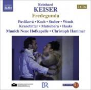 Christoph Hammer: Keiser, R.: Fredegunda [Opera] - CD