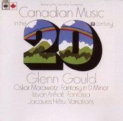 Glenn Gould: Canadian Music in The  XXth Century - CD