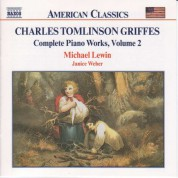 Griffes: Piano Works, Vol.  2 - CD