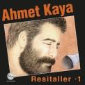 Ahmet Kaya: Resitaller 1 - Plak