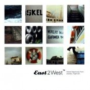 Çeşitli Sanatçılar: East 2 West - Global Departur - CD