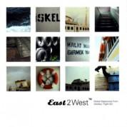 Çeşitli Sanatçılar: East 2 West - Global Departur - CD