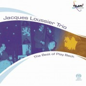 Jacques Loussier Trio: The Best Of Play Bach - SACD