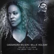 Cassandra Wilson, Billie Holiday: You Go to My Head / The Mood That I'm in - Single Plak