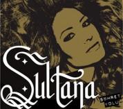 Sultana: Şöhret Yolu - CD