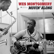 Wes Montgomery: Movin' Along (Deluxe Gatefold Edition. Photographs By William Claxton) - Plak