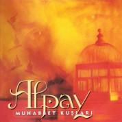 Alpay: Muhabbet Kuşları - CD