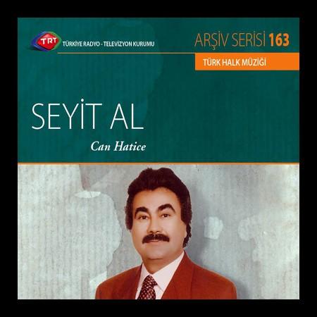 Seyit Al: TRT Arşiv Serisi 164 - Can Hatice - CD