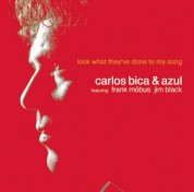 Carlos Bica: Look What They've Done To My Song - CD