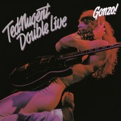Ted Nugent: Double Live Gonzo - Plak