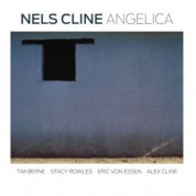 Nels Cline: Angelica (Re-Release) - CD