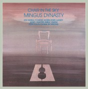 The Mingus Dynasty: Chair In The Sky - CD