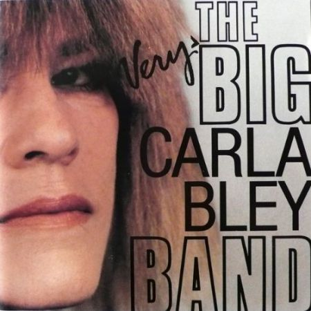 The Very Big Carla Bley Band - CD