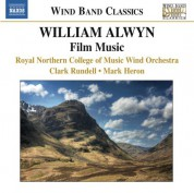 Royal Northern College of Music Wind Orchestra: Alwyn: Film Music arranged for Wind Band - CD