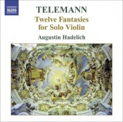 Augustin Hadelich: Telemann, G.P.: 12 Fantasies for Solo Violin - CD