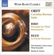 Peabody Conservatory Wind Ensemble: Orff: Carmina Burana Suite / Bird: Serenade / Reed: La Fiesta Mexicana - CD