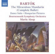 Bartok: Miraculous Mandarin (The) (Complete Ballet) / Hungarian Pictures / Dance Suite - CD