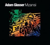 Adam Glasser: Mzansi - CD