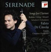 Fabio Di Casola, Zurich Chamber Orchestra: Seranade, Songs For Clarinet - CD