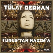 Tülay German: Yunus'tan Nazım'a - CD