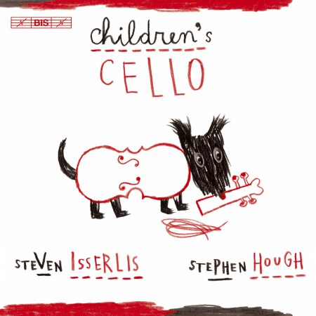 Steven Isserlis: Children's Cello - CD