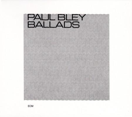 Paul Bley: Ballads - CD
