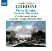 Emy Bernecoli, Massimo Giuseppe Bianchi: Ghedini: Violin Sonatas - Bizzarria - Due poemi - CD