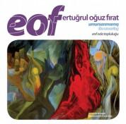 EOF Oda Topluluğu: EOF: Umursanmamış - CD