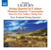 New Zealand String Quartet: Lilburn: String Quartet in E Minor, Phantasy Quartet & Canzonettas - CD