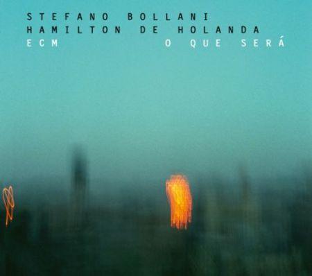 Stefano Bollani, Hamilton de Holanda: O Que Sera - CD