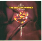 Electric Prunes: Mass In F Minor - CD