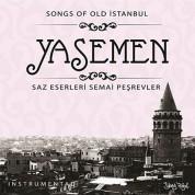 Çeşitli Sanatçılar: Yasemen - Saz Eserleri Semai Peşrevler - CD
