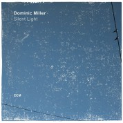 Dominic Miller: Silent Light - Plak