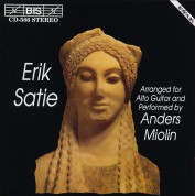 Anders Miolin: Satie - Music arranged for Alto Guitar - CD