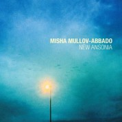 Misha Mullov-Abbado: New Ansonia - CD
