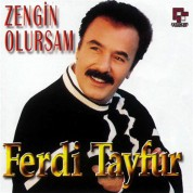 Ferdi Tayfur: Zengin Olursam - CD