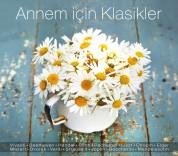 Çeşitli Sanatçılar: Annem İçin Klasikler - CD