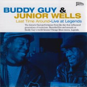 Buddy Guy, Junior Wells: Last Time Around - Live At Legends - CD