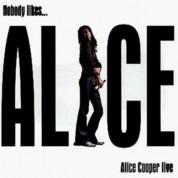 Alice Cooper: Nobody likes... - CD