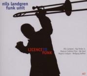 Nils Landgren Funk Unit: Licence To Funk - CD