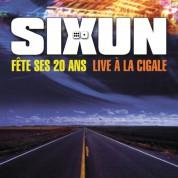Sixun: Fête Ses 20 ans - Live À La Cigale - CD