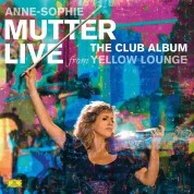 Anne-Sophie Mutter: Live From Yellow Lounge The Club Album - Plak