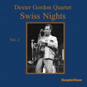Dexter Gordon: Swiss Nights Vol.2 - Plak
