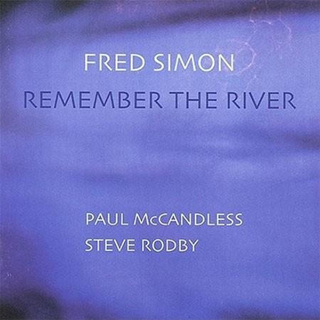 Fred Simon: Remember The River - Plak