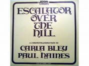 Carla Bley, Jazz Composer's Orchestra, Paul Haines: Escalator Over The Hill - A Chronotransduction by Carla Bley and Paul Haines - Plak